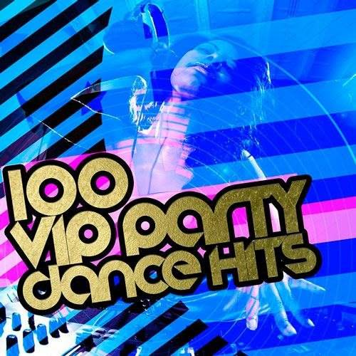 100 Feelings Party Dance Hits (2016)