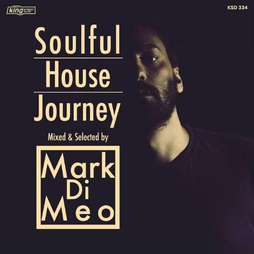 Soulful House Journey: Mixed And Selected By Mark Di Meo (2016)