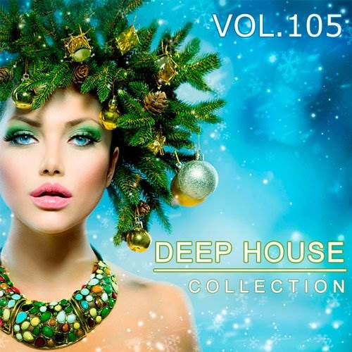 Deep House Collection Vol.105 (2017)