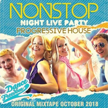 Nonstop Night Live Party: Progressive House (2018)