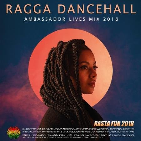 Ragga Dancehall: Rasta Fun Mix (2018)