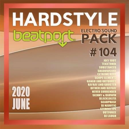 Beatport Hardstyle: Electro Sound Pack #104 (2020)