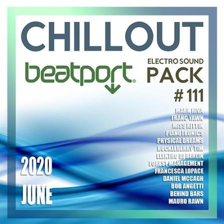 Beatport Chillout: Electro Sound Pack #111 (2020)