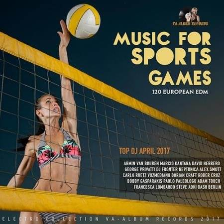 EDM Music For Sports Games (2017)