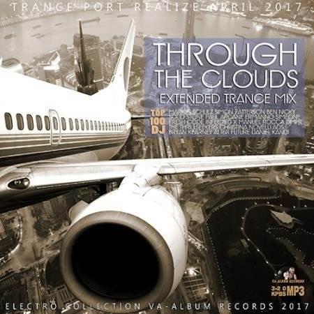 Through The Clouds: April Trance Mix (2017)