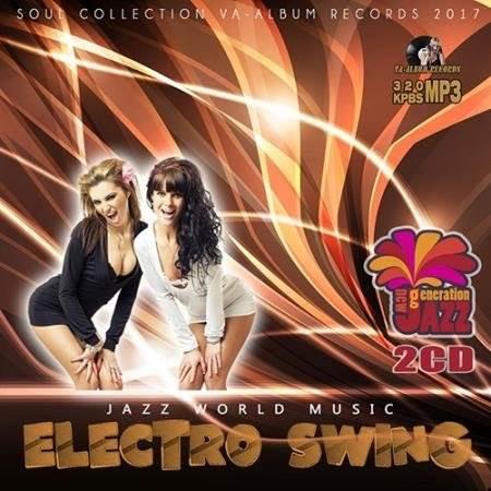 Jazz World Music: Electro Swing (2017)