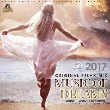 Music Of Dreams: Original Relax Mix (2017)