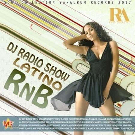 DJ Radio Show Latino RnB (2017)