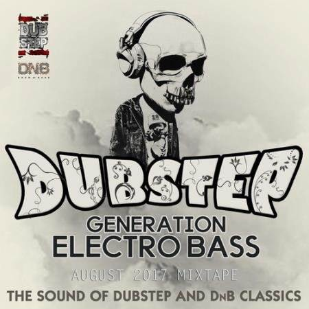 Dubstep Generation Electro Bass (2017)