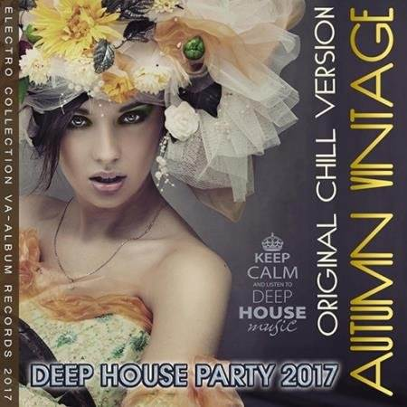 Autumn Vintage: Deep House Original Chill Version (2017)