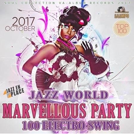 Marvellous Electro Swing (2017)