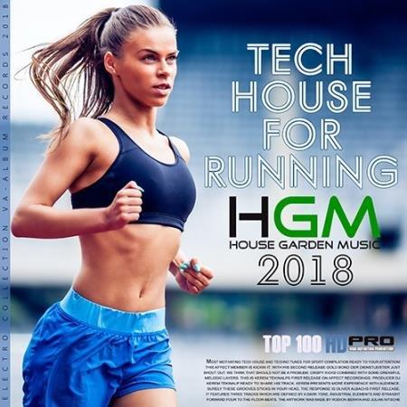 Tech House For Runing: House Garden Music (2017)