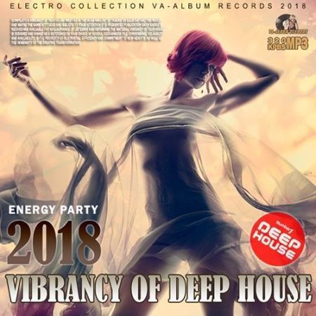 Vibrancy Of Deep House (2017)