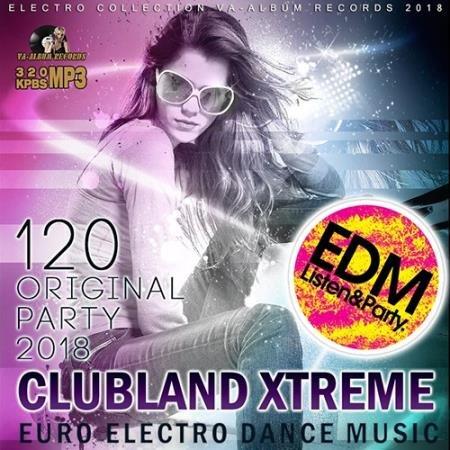 Clubland Xtreme: Euro EDM (2018)