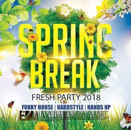 Fresh Party Spring Break (2018)
