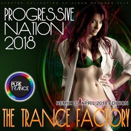 The Trance Factory: Progressive Nation (2018)