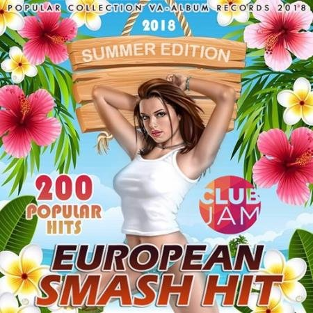 European Smash Hit (2018)