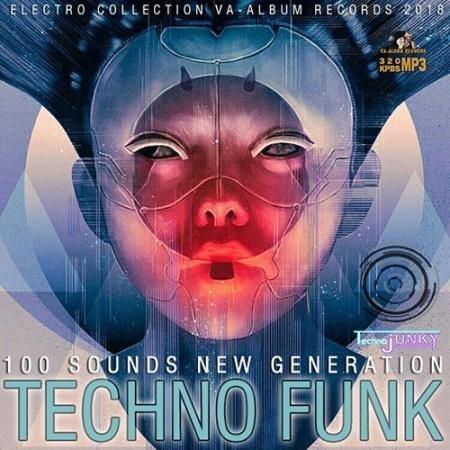 Techno Funk: 100 Sounds New Generation (2018)