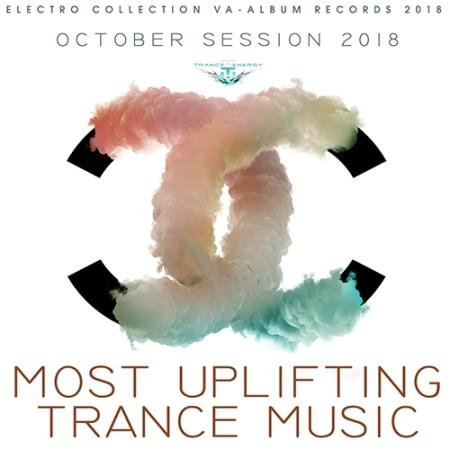 Most Uplifting Trance Music (2018)