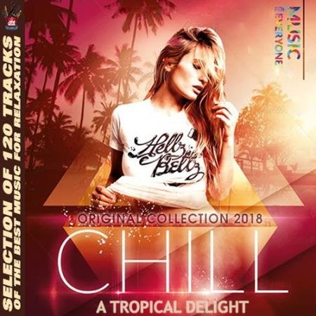Chill A Tropical Delight (2018)