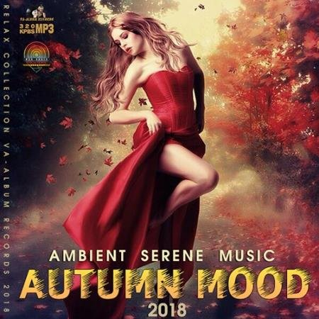 Autumn Mood: Ambient Serene Music (2018)