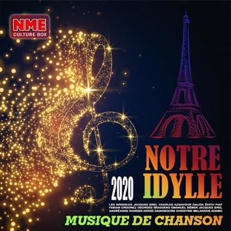 Notre Idylle: Musique De Chanson (2020)