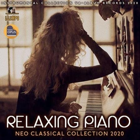 Relaxing Piano: Neo Classical Collection (2020)