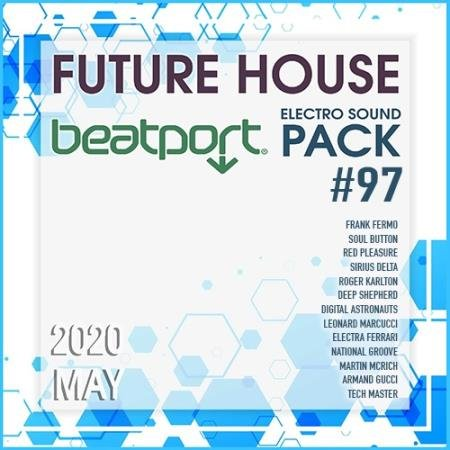 Beatport Future House: Electro Sound Pack #97 (2020)