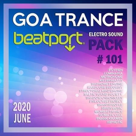 Beatport Goa Trance: Electro Sound Pack #101 (2020)