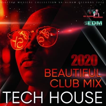 Beautiful Club Tech House (2020)