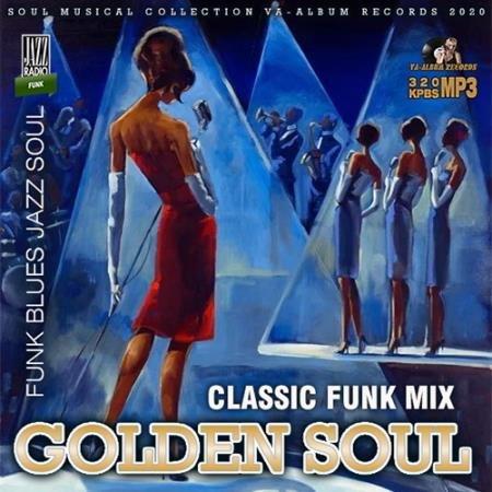 Golden Soul: Classic Funk Mix (2020)