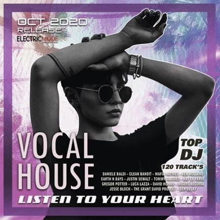 Listen To Your Heart: Vocal House Session (2020)