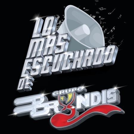 Gruро Bryndis -Lo Mas Escuchado (2020)