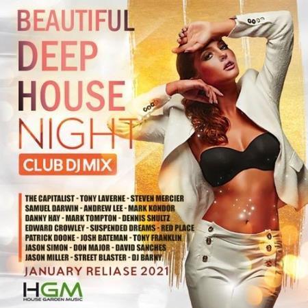 Beautiful Deep House: Night Club DJ Mix (2021)