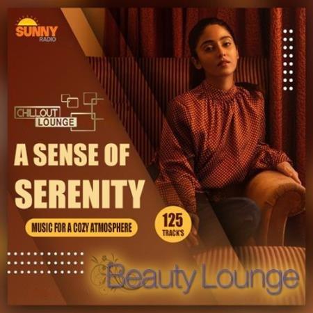 A Sense Of Serenity: Lounge Mix (2021)