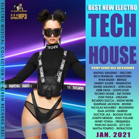 Best New Electro: Tech House Party (2021)