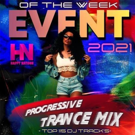 Event Of The Week: Progressive Trance Mix (2021)