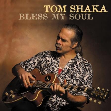 Tom Shaka -Bless My Soul (2021)
