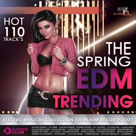 The Spring EDM Trending (2021)