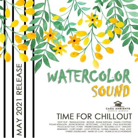 Watercolor Sound: Relax Chillout Music (2021)
