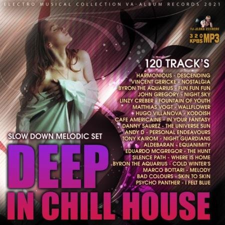 Deep In Chill House (2021)
