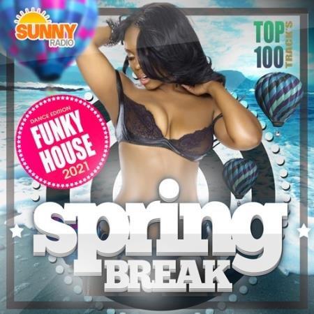 Spring Break: Funky House Disco Set (2021)