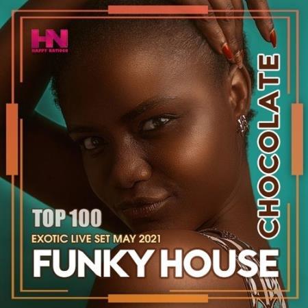 Chocolate Funky House (2021)