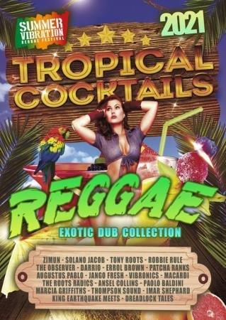 Reggae Tropical Cocktails: Dub Riddim Version (2021)