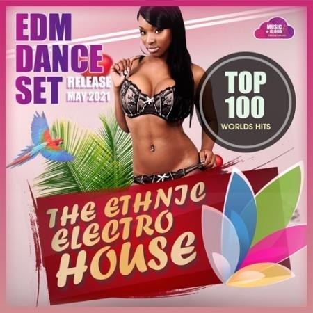 The Ethnic Electro House (2021)
