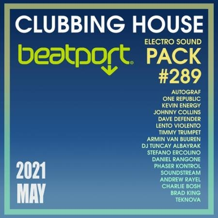 Beatport Clubbing House: Electro Sound Pack #289 (2021)