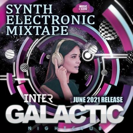 Inter Galactic: Synth Electronic Mixtape (2021)