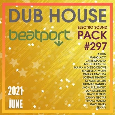 Beatport Dub House: Electro Sound Pack #297 (2021)