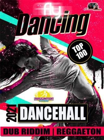 Fly Dancing: Dancehall Summer Party (2021)