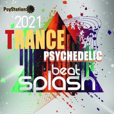 Beat Splash: Psy Trance Mixtape (2021)